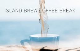 Island Brew Coffee Break Podcast Launch